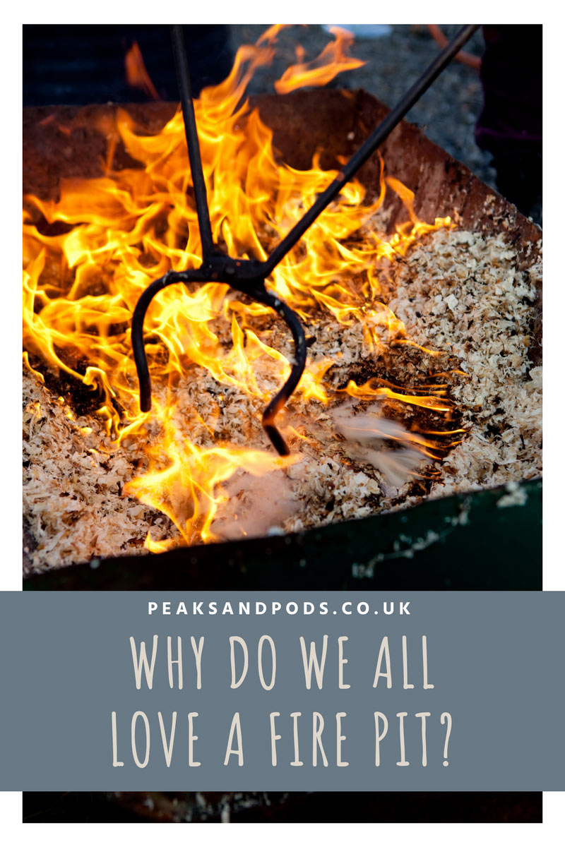 Why do we all love a fire pit?